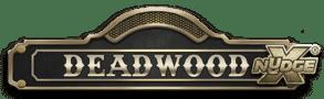 Deadwood Xnudge Gratis Spielen und Bonus