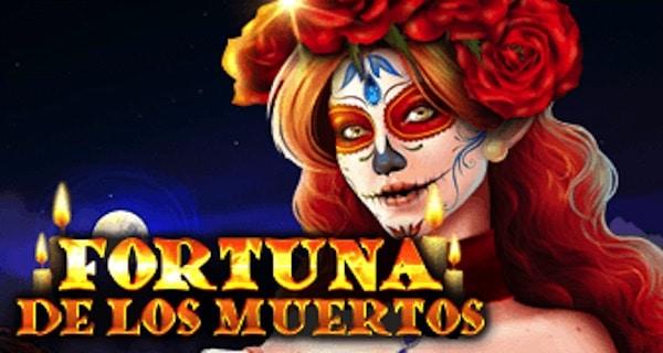 Fortuna De Los Muertos Gratis Spielen