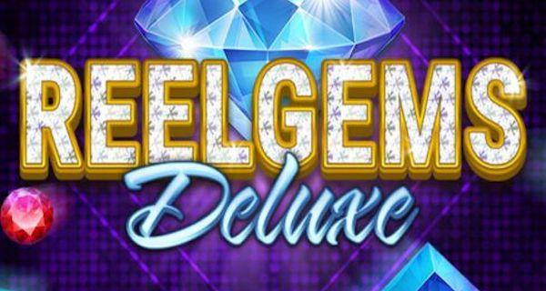 Reel Gems Deluxe Gratis Spielen